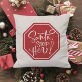 santa stop here pillow