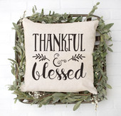 Thankful and Blessed Farmhouse Pillow