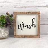 Wash Bathroom Sign