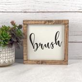 Brush Bathroom Sign