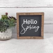 Hello Spring Farmhouse Sign