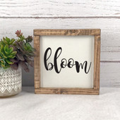 Bloom Farmhouse Spring Wood Sign