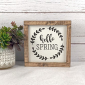 Hello Spring Wood Farmhouse Sign