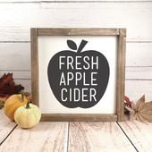 Fresh Apple Cider Farmhouse Sign
