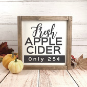 Fresh Apple Cider Wood Sign
