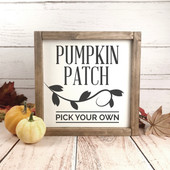Pumpkin Patch Pick Your Own Sign