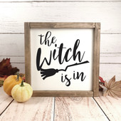 The Witch Is In Sign