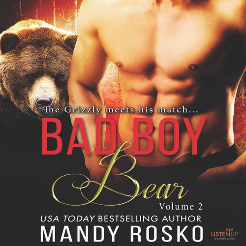 Bad Boy Bear, Vol 2