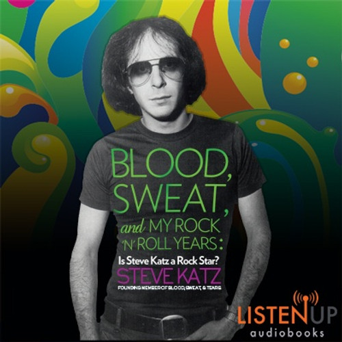 Blood, Sweat and My Rock 'n' Roll Years