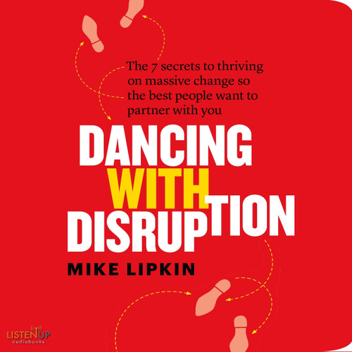 Dancing with Disruption