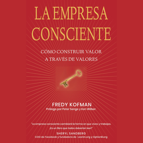 La empresa Consciente Conscious Business