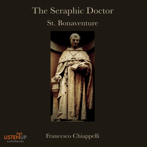 The Seraphic Doctor