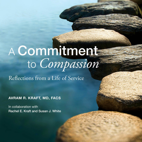 A Commitment to Compassion: Reflections from a Life of Service