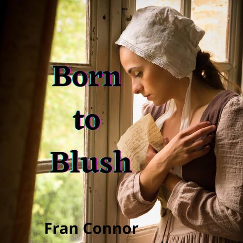 Born to Blush: A Victorian Romance