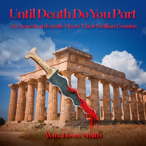 Until Death Do You Part: An American Family Meets Their Sicilian Cousins