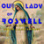 Our Lady of Roswell: A Novel