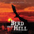Bird from Hell: Fourth Edition