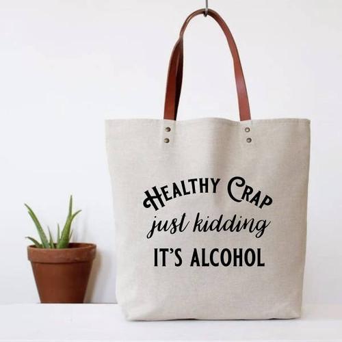 Healthy Crap Tote Bag