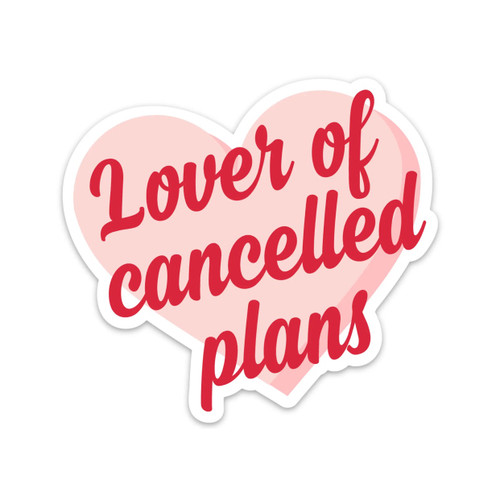 Lover Of Cancelled Plans Vinyl Sticker