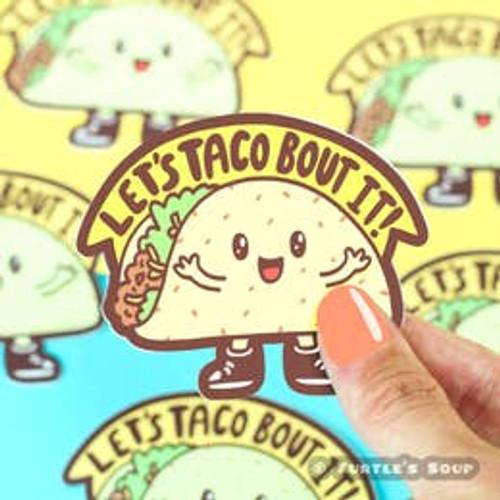 Taco' Bout It Vinyl Sticker