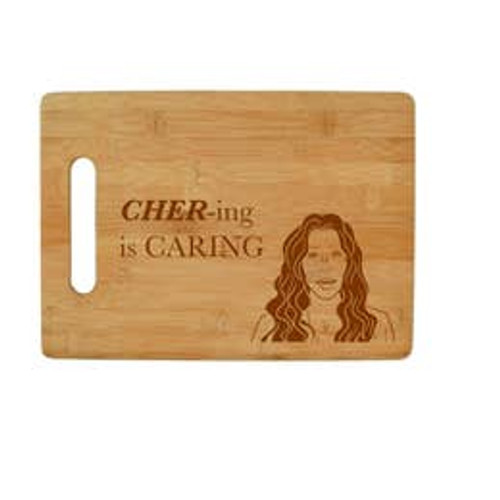 Cher-ing is Caring Cutting Board