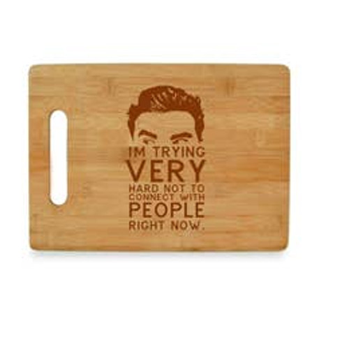 I'm trying Very Hard Not To Connect With People Right Now Cutting Board