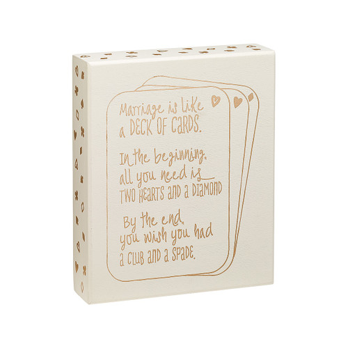 Marriage Is Like A Deck Of Cards Wood Box Sign