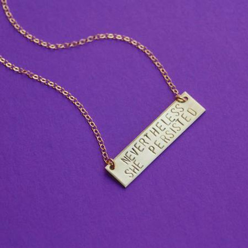 Nevertheless She Persisted Hand Stamped Necklace