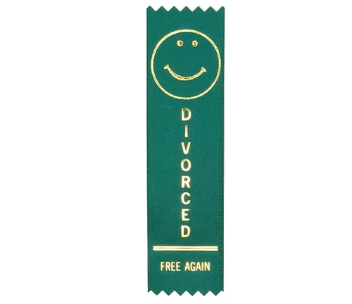 Divorced!  Free Again!  Participation Ribbon