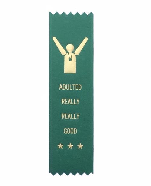 Adulting Really Good Participation Ribbon