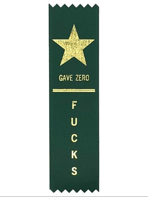Gave Zero Fucks Participation Ribbon