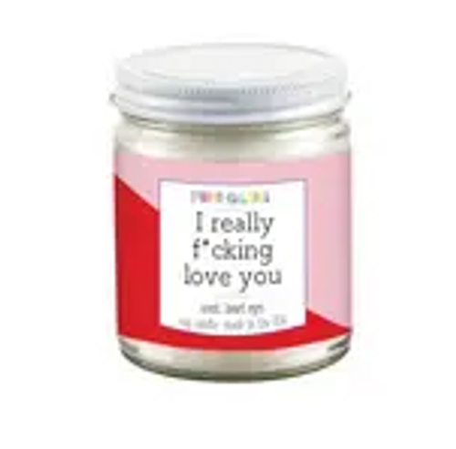 I Really F*cking Love You Candle