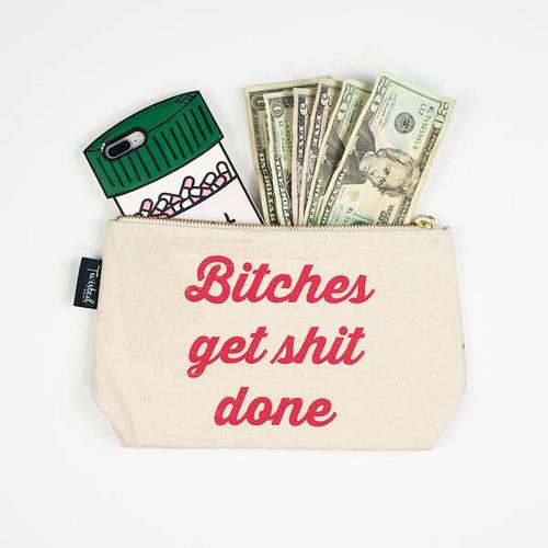 Bitches Get Shit Done Makeup Bag