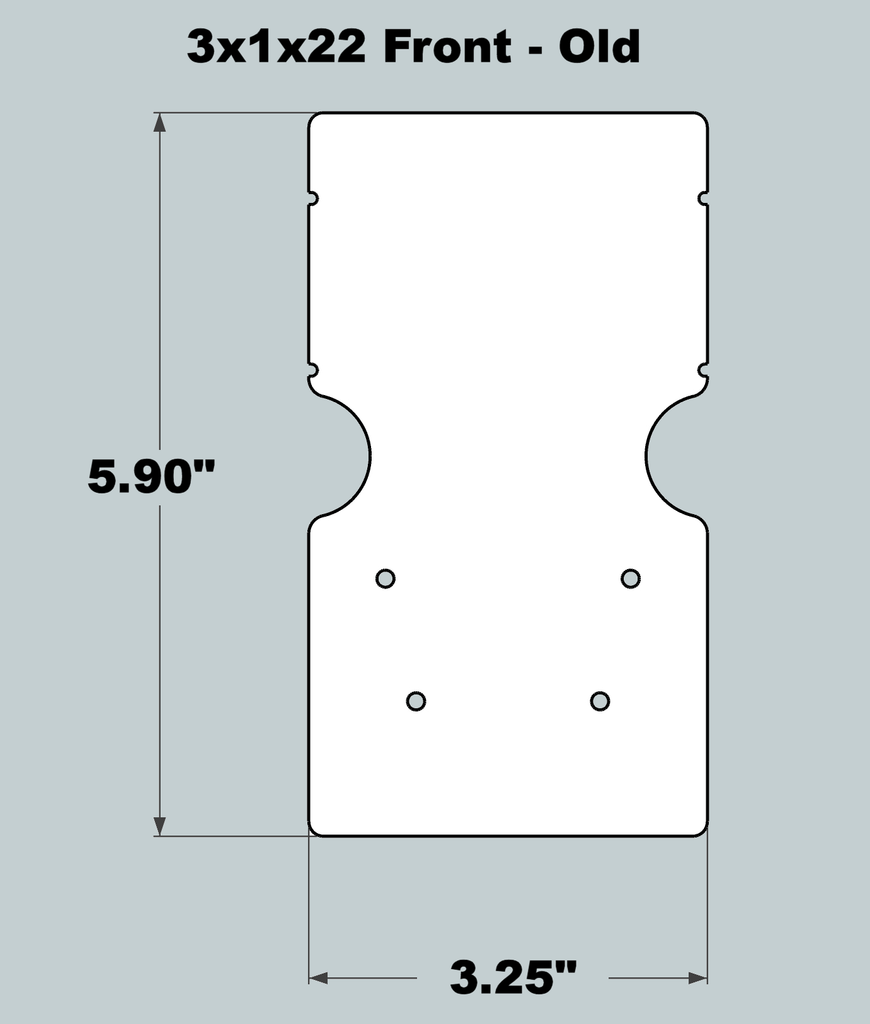 3x1x22 Replacement Front - OLD Base Design