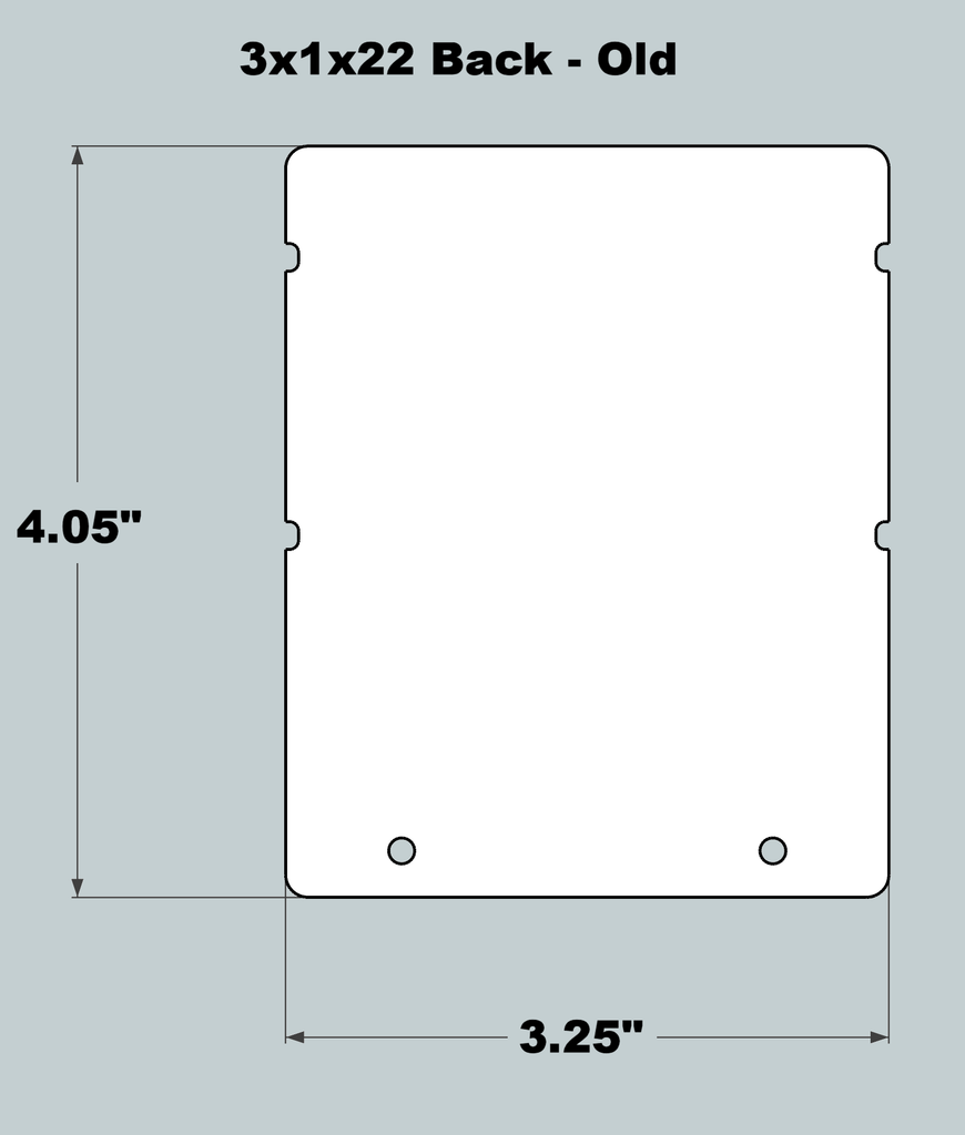 3x1x22 Replacement Back - OLD Base Design