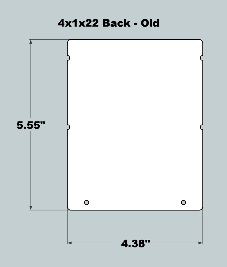 4x1x22 Replacement Back - OLD Base Design