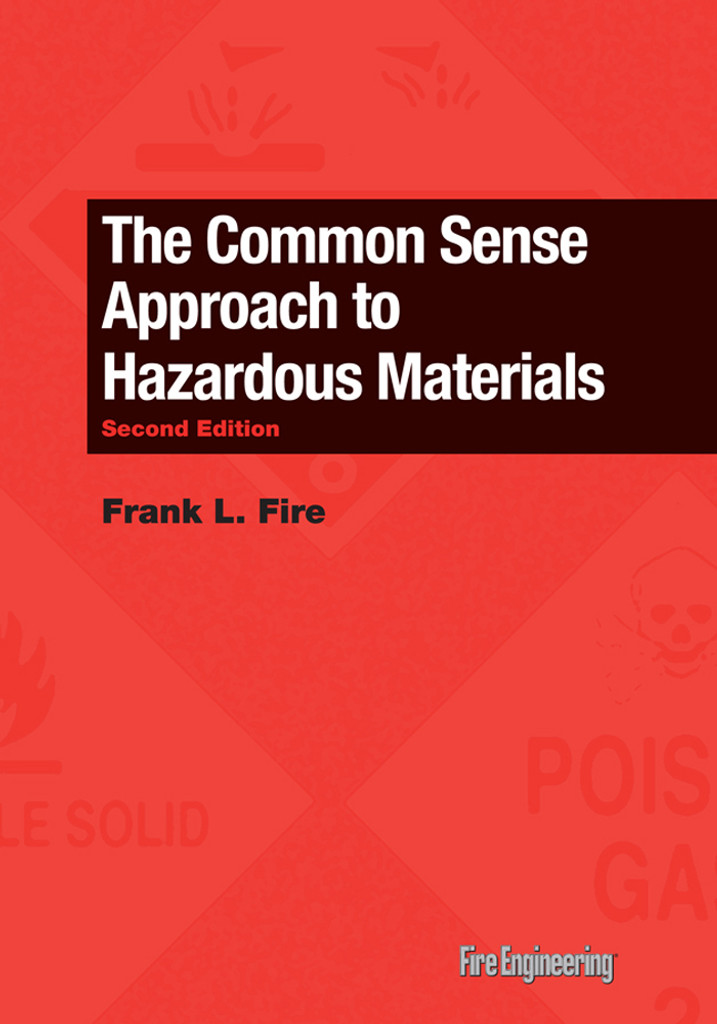 The Common Sense Approach to Hazardous Materials, Second Edition