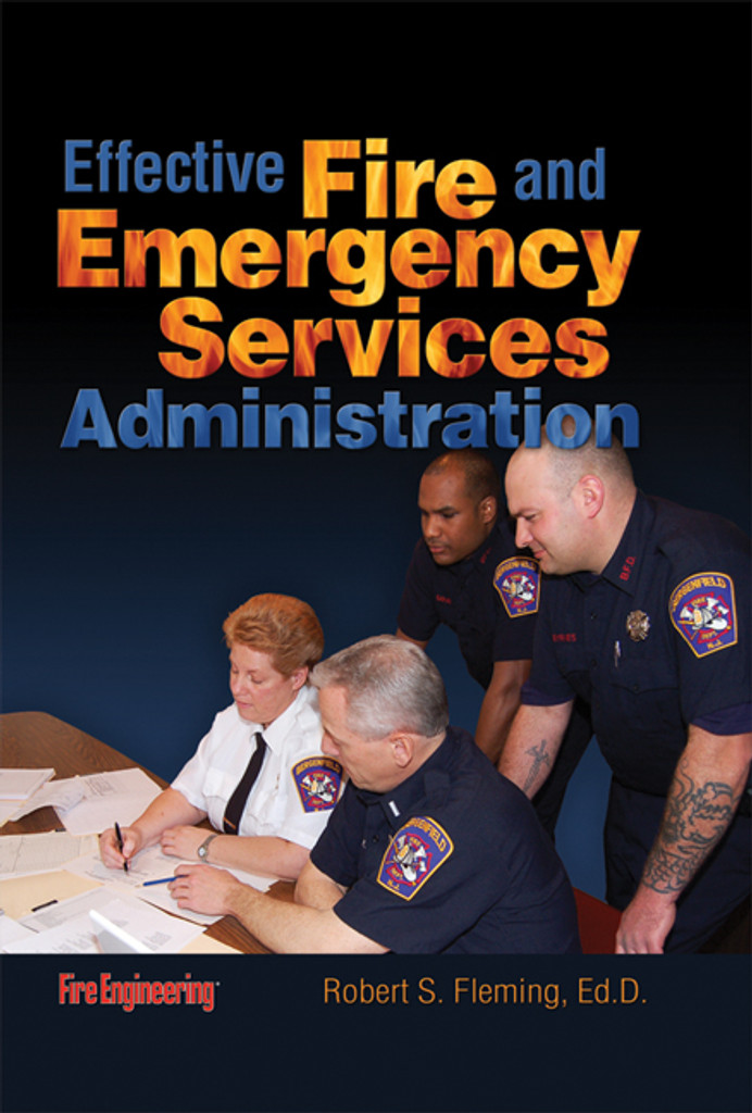 Effective Fire & Emergency Services Administration