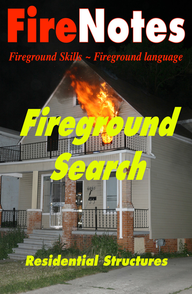FireNotes: Fireground Search