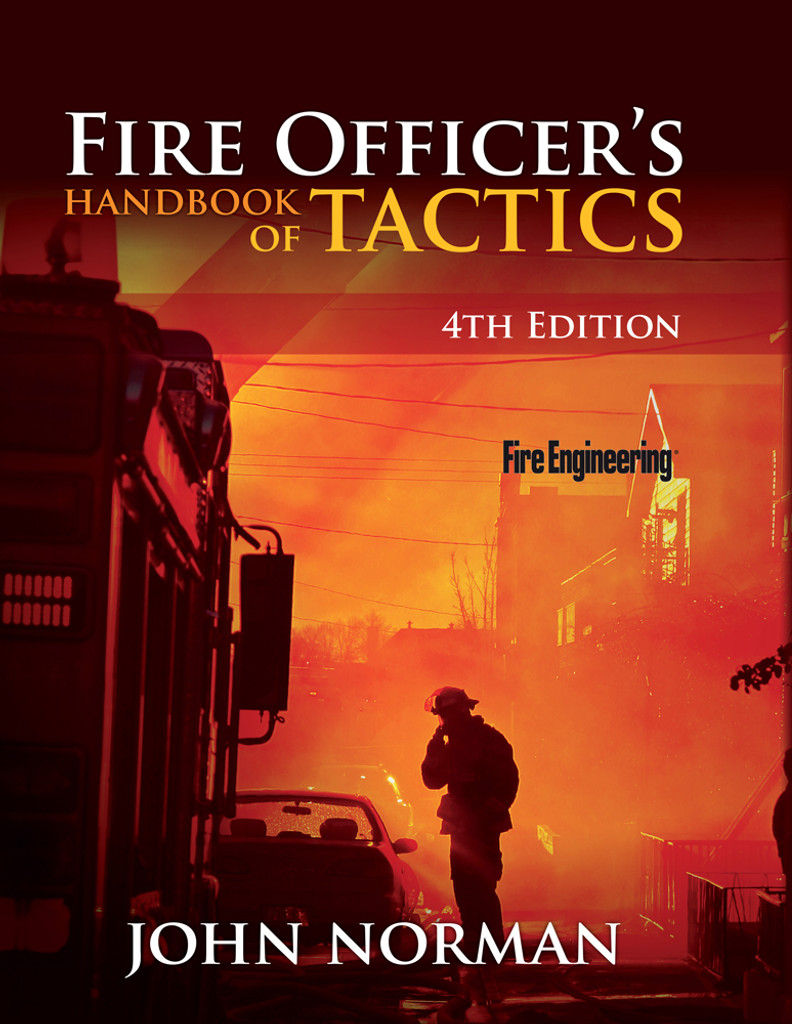 Fire Officer's Handbook of Tactics, Fourth Edition
