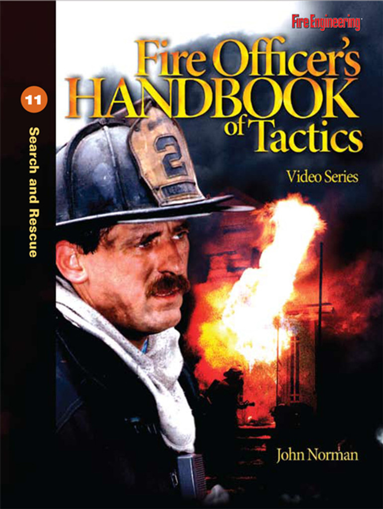 Fire Officer's Handbook of Tactics Video Series #11: Search and Rescue DVD