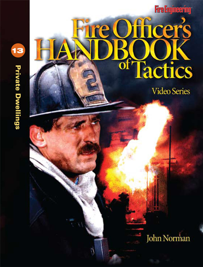Fire Officer's Handbook of Tactics Video Series #13: Private Dwellings DVD