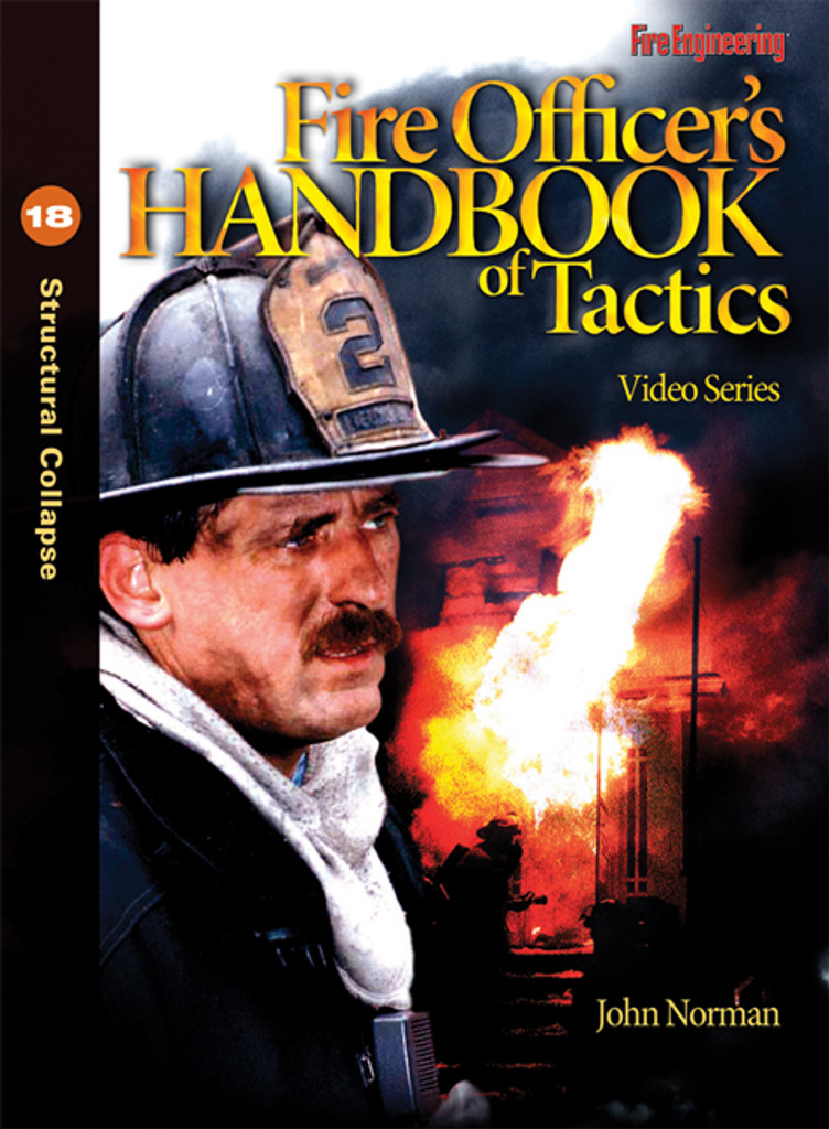 Fire Officer's Handbook of Tactics Video Series #18: Structural Collapse DVD