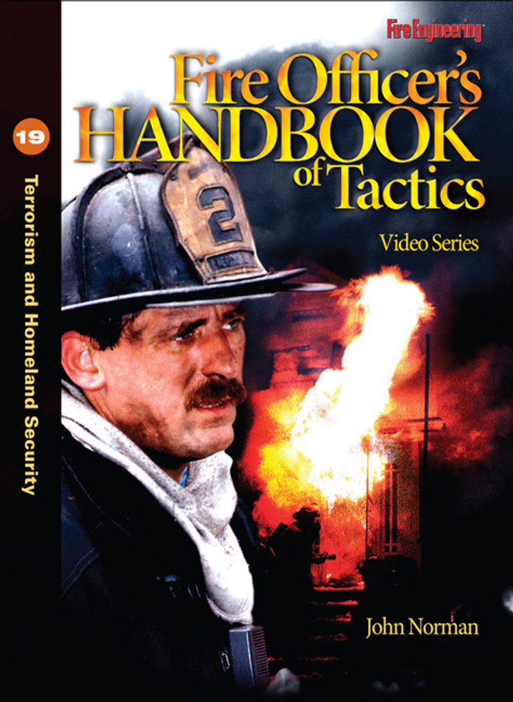 Fire Officer's Handbook of Tactics Video Series #19: Terrorism and Homeland Security DVD