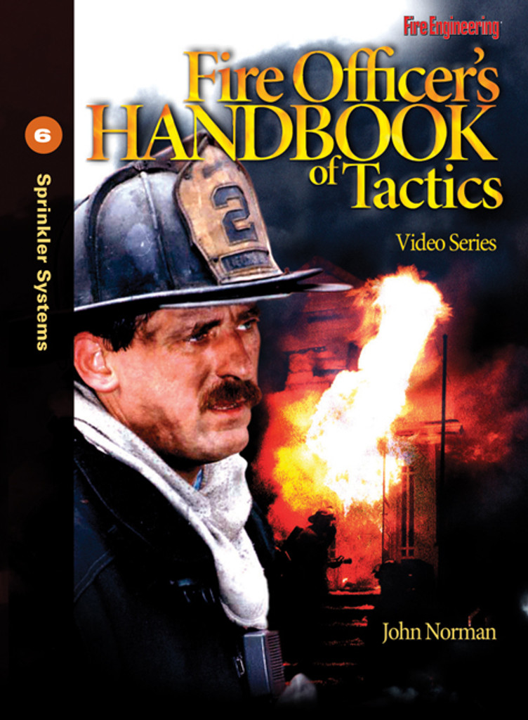 Fire Officer's Handbook of Tactics Video Series #6: Sprinkler Systems DVD