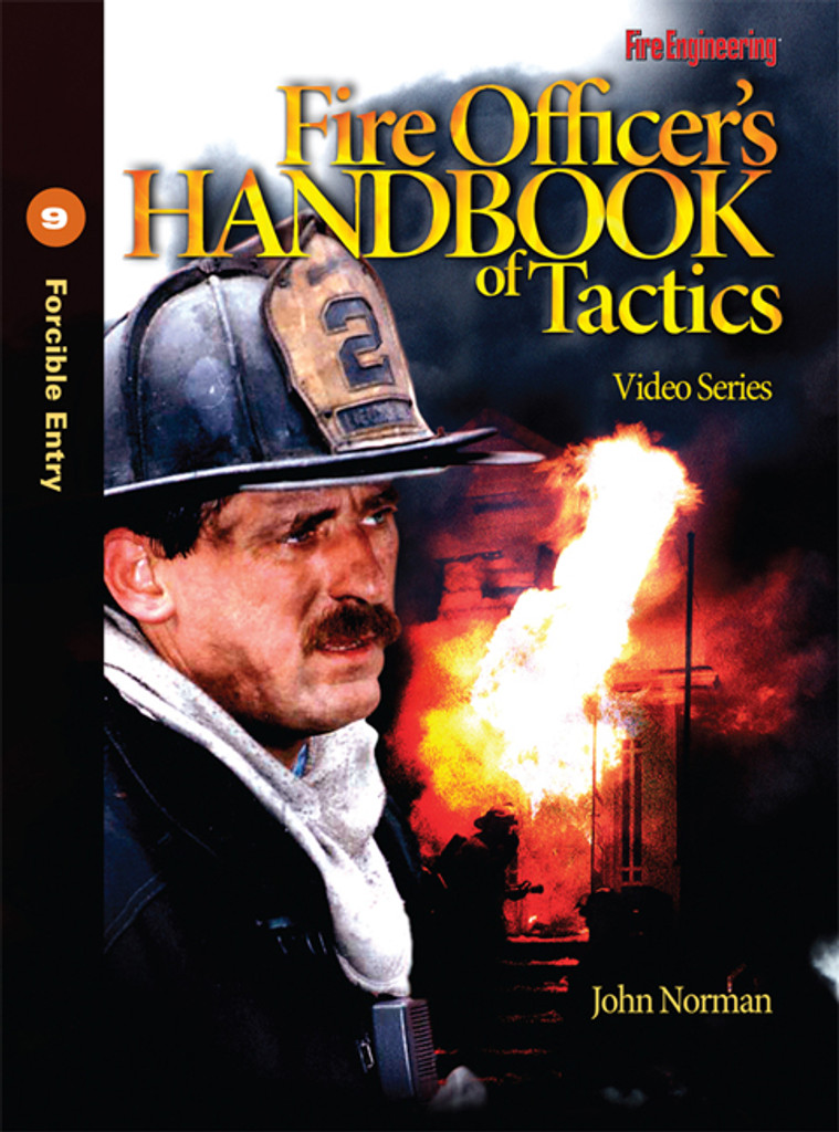 Fire Officer's Handbook of Tactics Video Series #9: Forcible Entry DVD