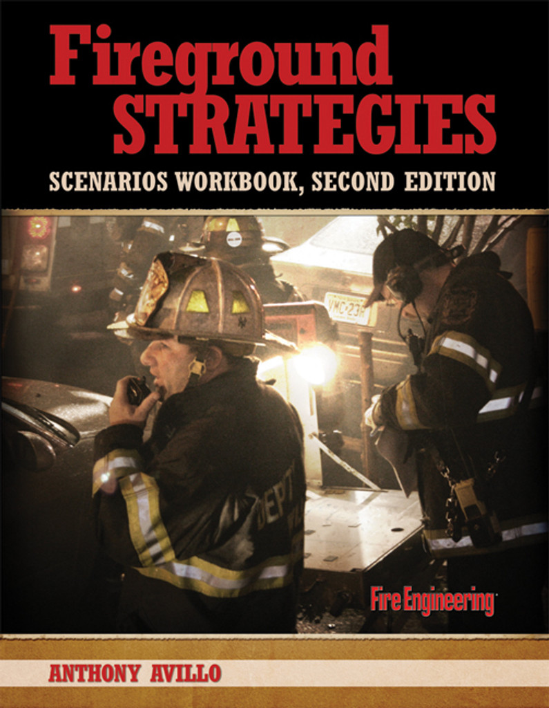 Fireground Strategies Scenarios Workbook, 2nd Edition