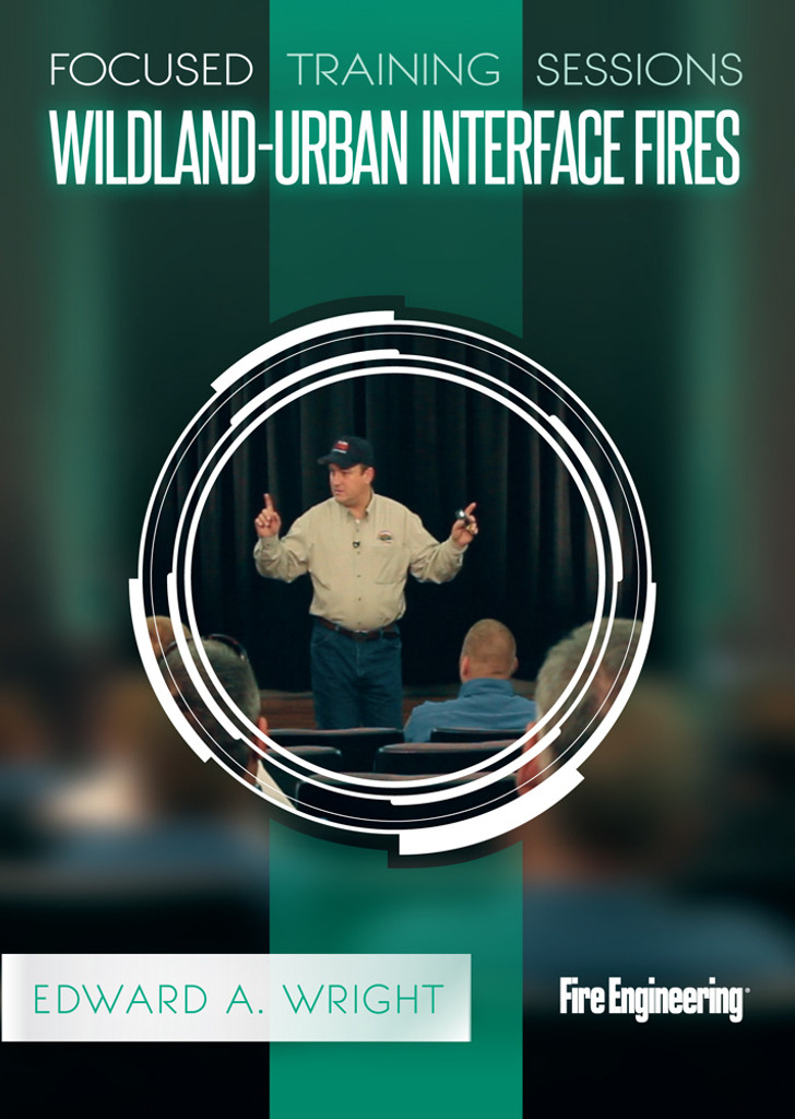 Focused Training Sessions: Wildland-Urban Interface Fires DVD