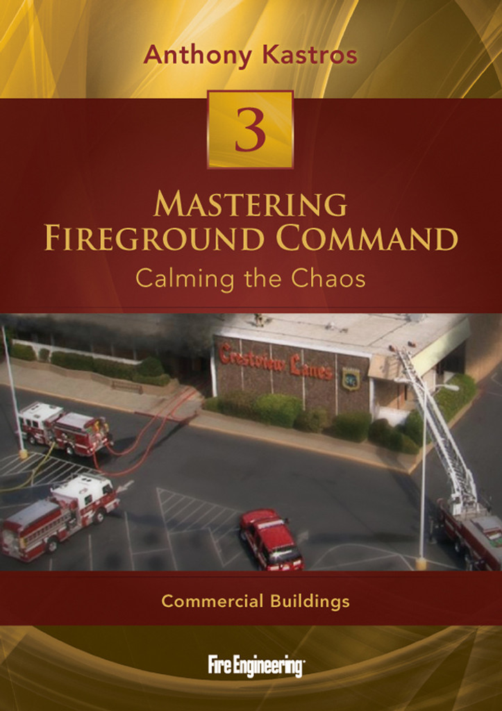 Mastering Fireground Command: Calming the Chaos DVD #3: Commercial Buildings