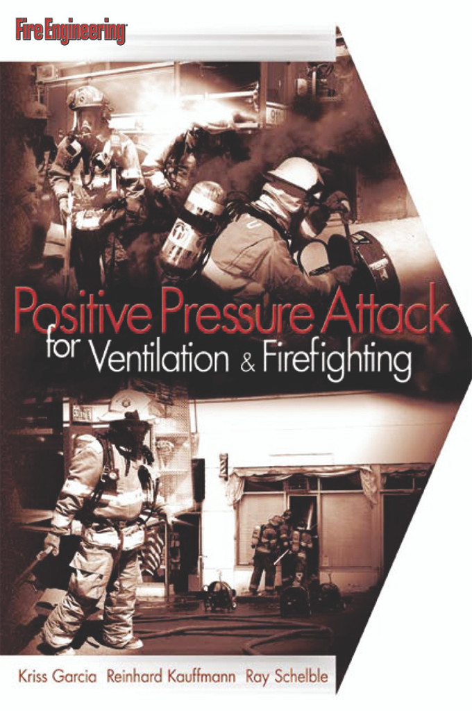 Positive Pressure Attack for Ventilation & Firefighting